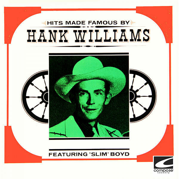 "Slim Boyd ""Hits Made Famous By Hank Williams"" (G) 1962 *MONO*"