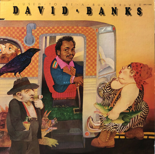 "David Banks ""I Used To Be A Bus Driver"" VG+ 1976"