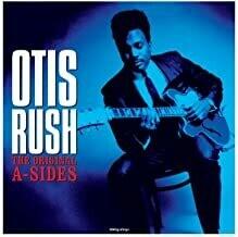 """Otis Rush """"The Original A-Sides"""""""