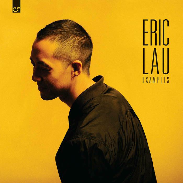 """Eric Lau """"Examples"""""""