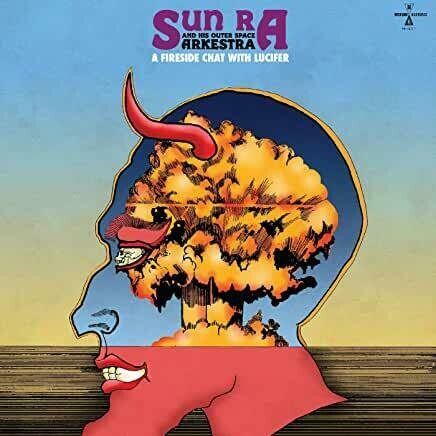 "Sun Ra ""A Fireside Chat With Lucifer"""