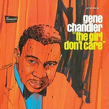 """Gene Chandler """"The Girl Don't Care"""" EX+ 1967"""