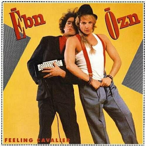 """Ēbn-Ōzn """"Feeling Cavalier"""" EX+ 1984"""