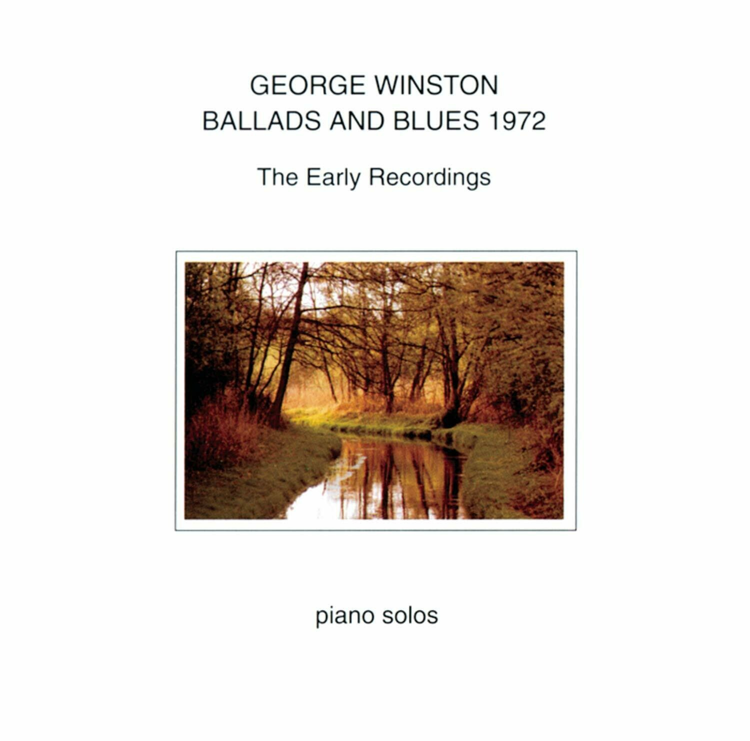"George Winston ""Ballads And Blues 1972"" NM- 1981"
