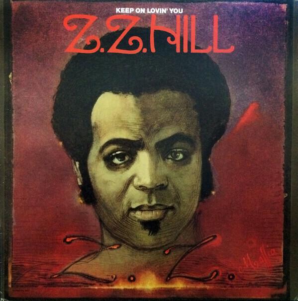 "Z.Z. Hill ""Keep On Lovin' You"" EX+ 1975"