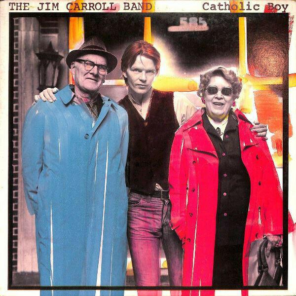 "The Jim Carroll Band ""Catholic Boy"" NM- 1980"
