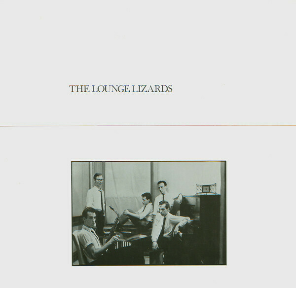 "The Lounge Lizards ""The Lounge Lizards"" VG+ 1981"