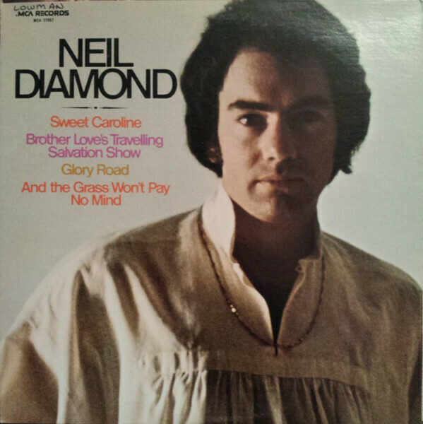 """Neil Diamond """"Brother Love's Travelling Salvation Show"""" EX+ 1969/re.1973"""