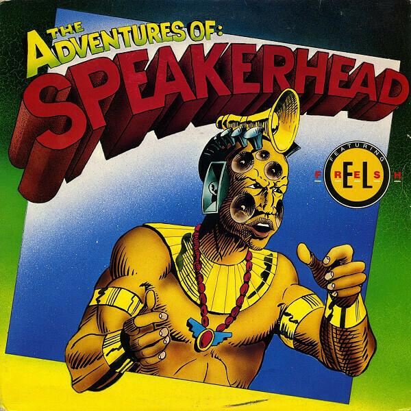 "Speakerhead feat. El Fresh ""The Adventures Of: Speakerhead"" VG+ 1989"