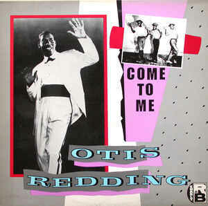 "Otis Redding ""Come To Me"" EX+ 1984 *UK press!*"