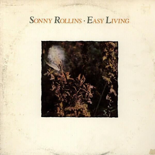 "Sonny Rollins ""Easy Living"" EX+ 1978"