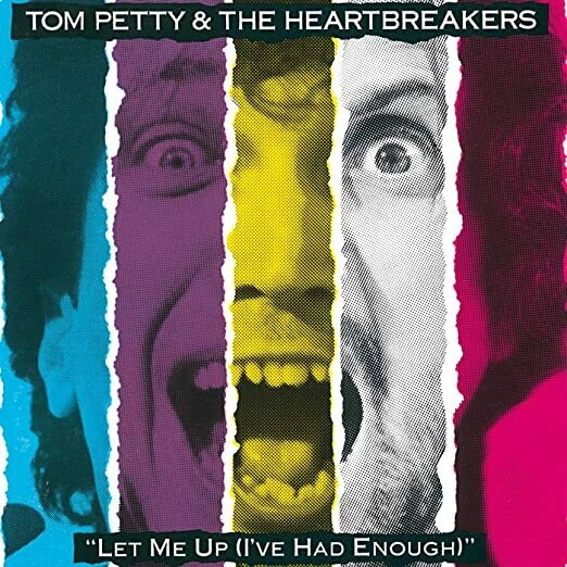 """Tom Petty & The Heartbreakers """"Let Me Up (I've Had Enough)"""" *CD* 1987/re.2005"""
