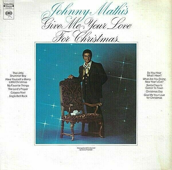"Johnny Mathis ""Give Me Your Love For Christmas"" EX+ 1969"