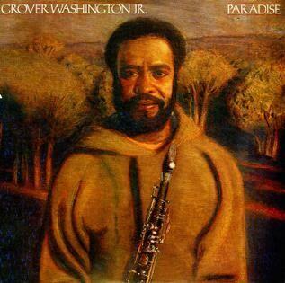 "Grover Washington, Jr. ""Paradise"" VG+ 1979"