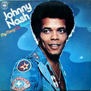 """Johnny Nash """"My Merry-Go-Round"""" VG+ 1973 *QUAD*"""