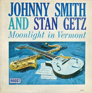 """Stan Getz & Johnny Smith """"Moonlight In Vermont"""" EX+ 1963"""