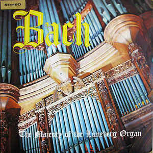 "Bach ""The Majesty Of The Lüneburg Organ"" EX+ 1959/re.1965"