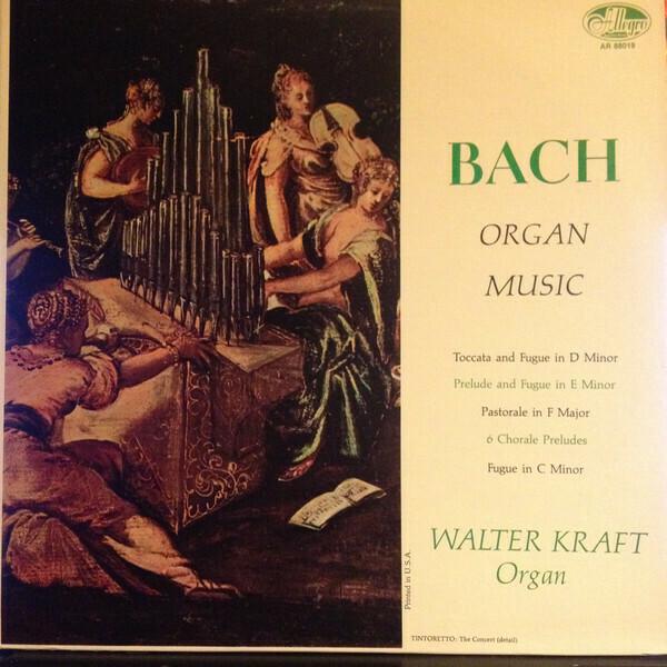 """Walter Kraft """"Bach Organ Music"""" EX+ 1965"""