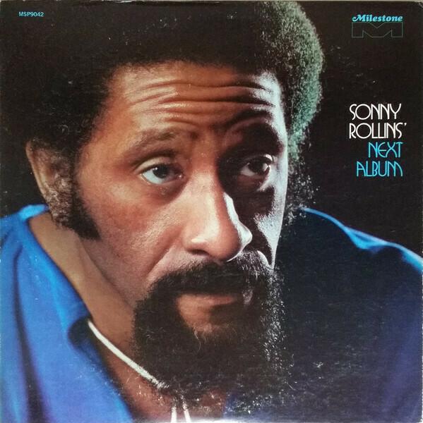 "Sonny Rollins ""Next Album"" EX+ 1972"