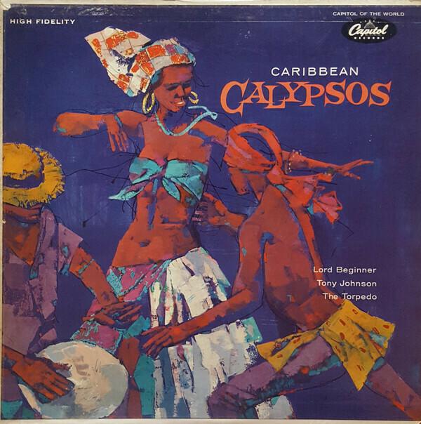 """Lord Beginner, Tony Johnson, The Torpedo """"Caribbean Calypsos"""" VG 1960 *MONO*"""
