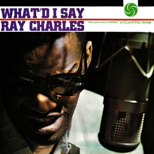 """Ray Charles """"What'd I Say"""" VG+ 1959/re.1961 *MONO*"""