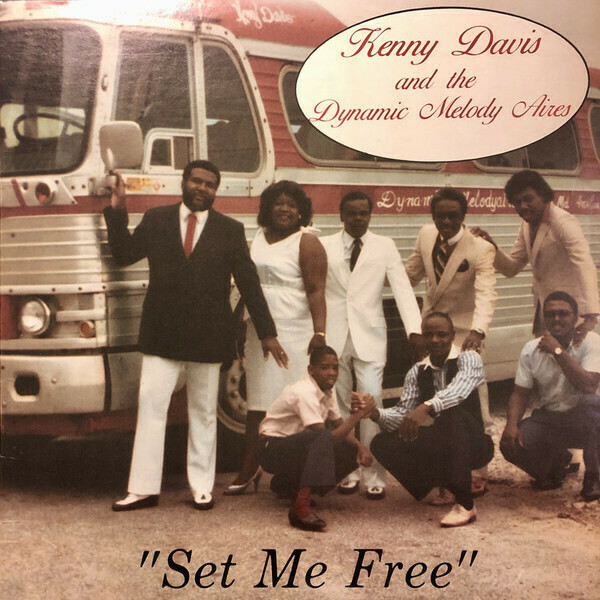 "Kenny Davis & The Dynamic Melody Aires ""Set Me Free"" (G) 1986"