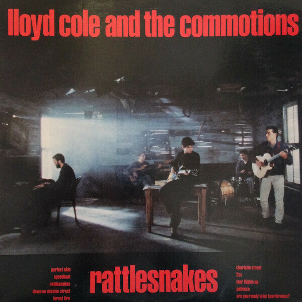 "Lloyd Cole & The Commotions ""Rattlesnakes"" VG+ 1986"