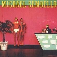 """Michael Sembello """"Bossa Nova Hotel"""" NM- 1983"""