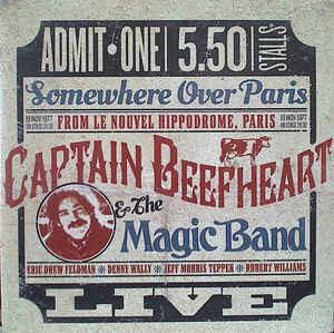 "Captain Beefheart & The Magic Band ""Somewhere Over Paris"" NM 2015 {2xLPs!}"