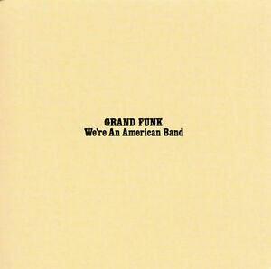 "Grand Funk ""We're An American Band"" EX+ 1973"