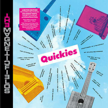 "THE MAGNETIC FIELDS ""QUICKIES"" *RSD 2020* {colored vinyl!}"