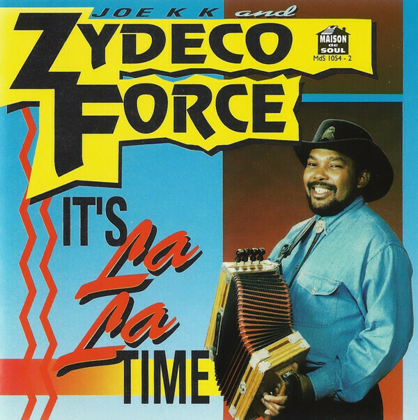 "Zydeco Force ""It's La La Time"" *CD*"
