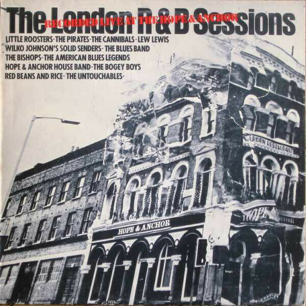 "Various ""The London R&B Sessions (Live At The Hope And Anchor)"" NM- 1980 *UK press*"