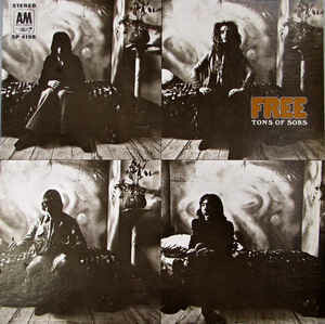 "Free ""Tons Of Sobs"" NM- 1969/re.1974"