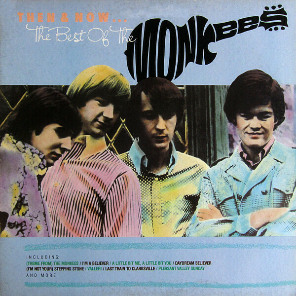 "The Monkees ""Then & Now: The Best Of..."" EX+ 1986"