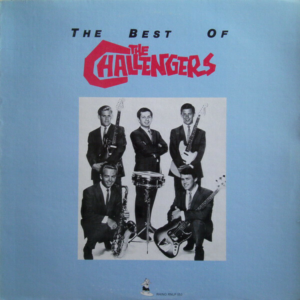 """The Challengers """"The Best Of The Challengers"""" NM 1982"""