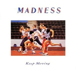 """Madness """"Keep Moving"""" EX+ 1984"""