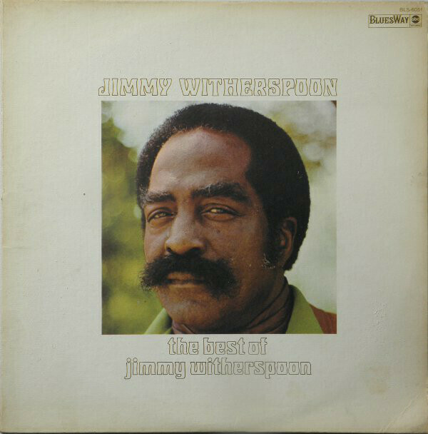 """Jimmy Witherspoon """"The Best Of..."""" EX+ 1973"""