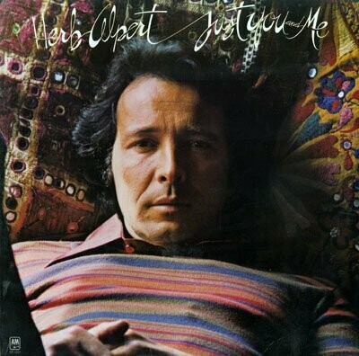 """Herb Alpert """"Just You And Me"""" NM- 1976"""