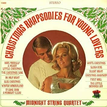 """Midnight String Quartet """"Christmas Rhapsodies For Young Lovers"""" VG+ 1968"""