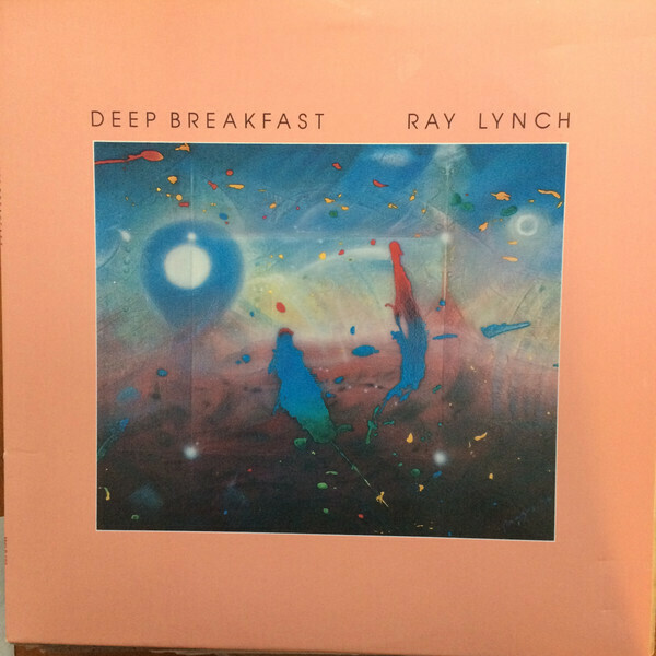 "Ray Lynch ""Deep Breakfast"" NM 1984"