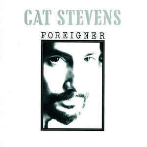 "Cat Stevens ""Foreigner"" *CD* 1972/re."