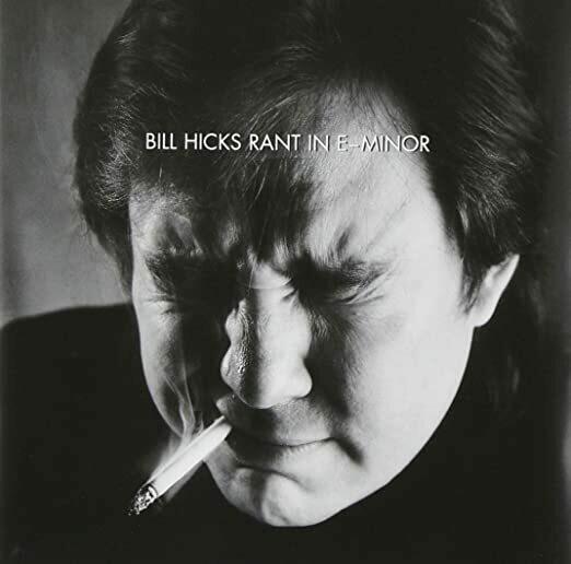 """Bill Hicks """"Rant In E-Minor"""" *CD* 1997"""