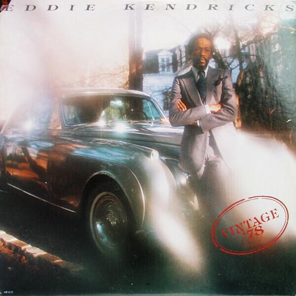 """Eddie Kendricks """"Vintage '78"""" VG+ 1978"""