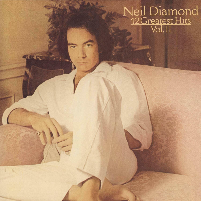 "Neil Diamond ""12 Greatest Hits, Vol. II"" NM- 1982"