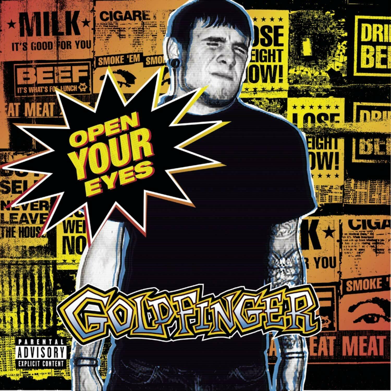 """Goldfinger """"Open Your Eyes"""" *CD* 2002"""