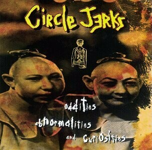 "Circle Jerks ""Oddities, Abnormalities & Curiosities"" *CD* 1995"