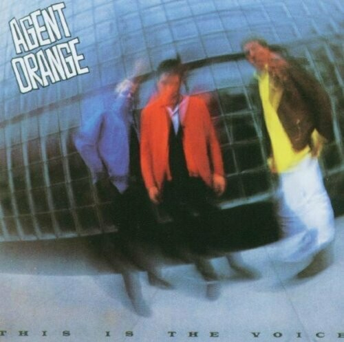 "Agent Orange ""This Is The Voice"" *CD* 1986/re.1993"