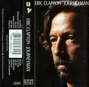 "Eric Clapton ""Journeyman"" *TAPE* 1989"
