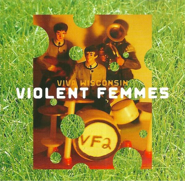 """Violent Femmes """"Viva Wisconsin (Live)"""" *CD* 1994"""